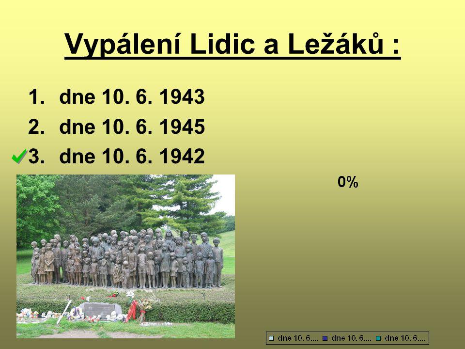 Vypálení Lidic a Ležáků :