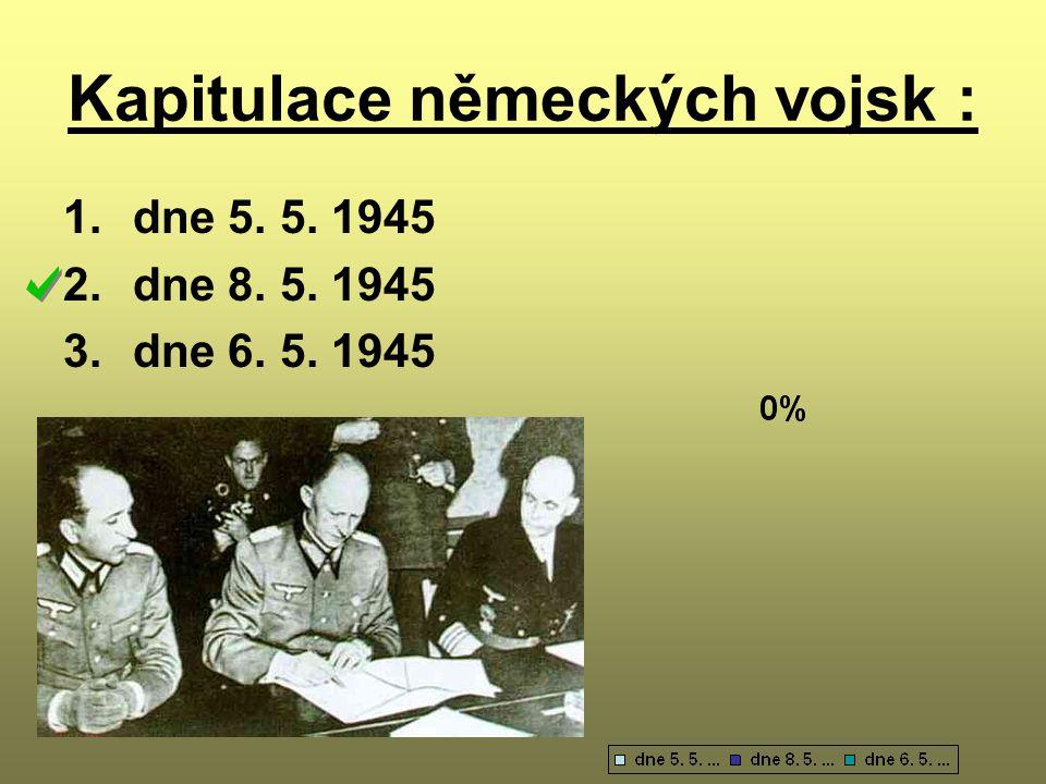 Kapitulace německých vojsk :