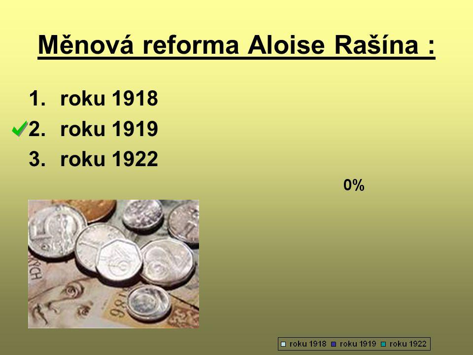 Měnová reforma Aloise Rašína :