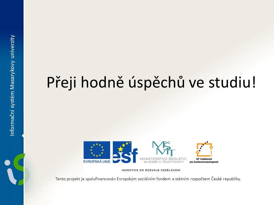Přeji hodně úspěchů ve studiu!