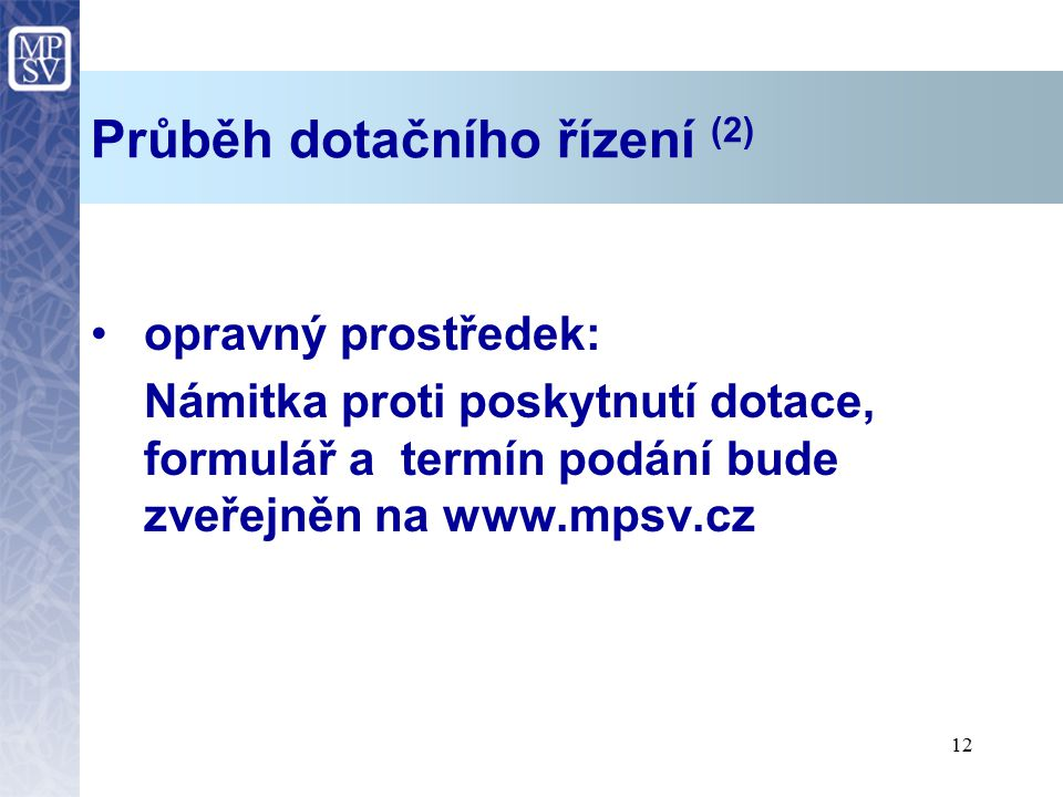 Průběh dotačního řízení (2)