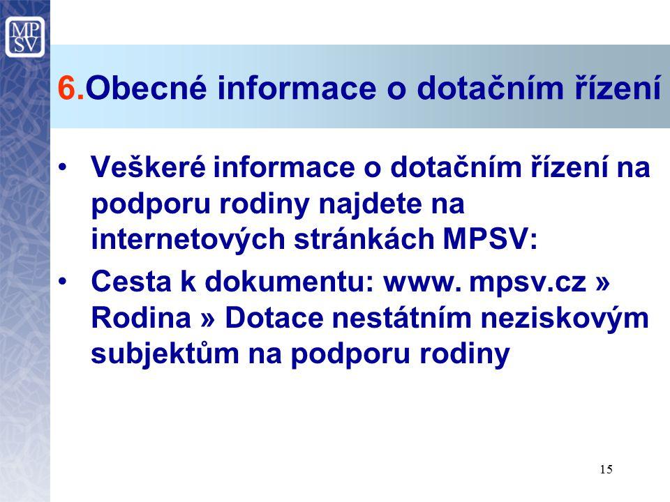 6.Obecné informace o dotačním řízení