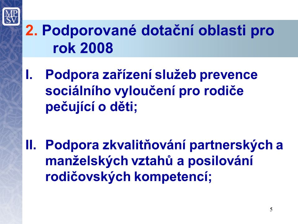 2. Podporované dotační oblasti pro rok 2008