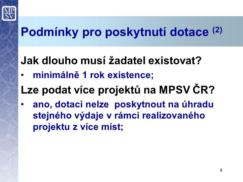 Podmínky pro poskytnutí dotace (2)