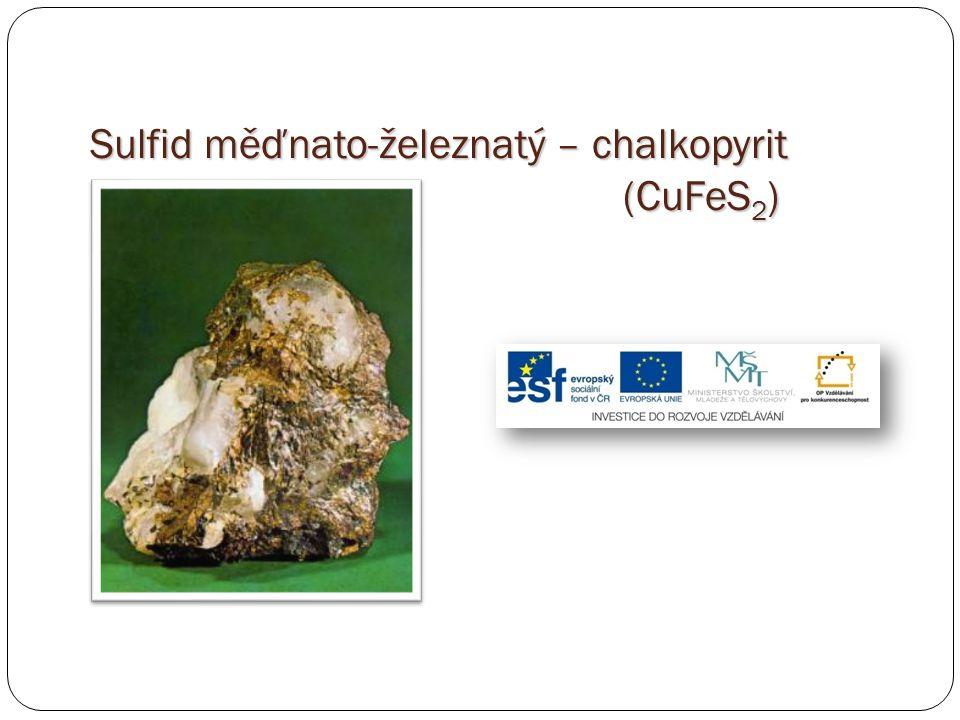 Sulfid měďnato-železnatý – chalkopyrit