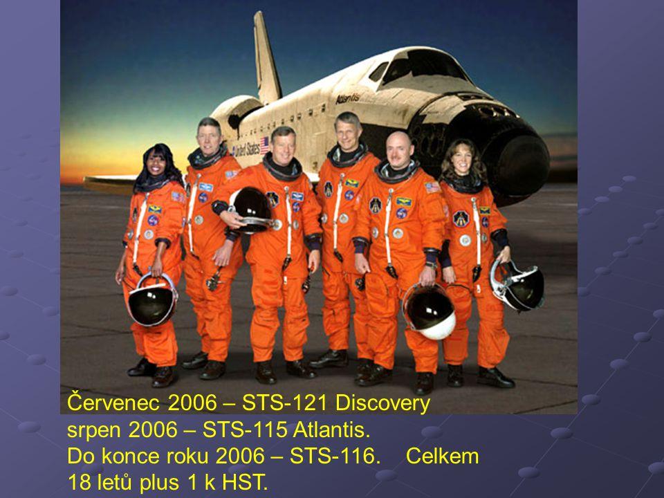 Červenec 2006 – STS-121 Discovery srpen 2006 – STS-115 Atlantis