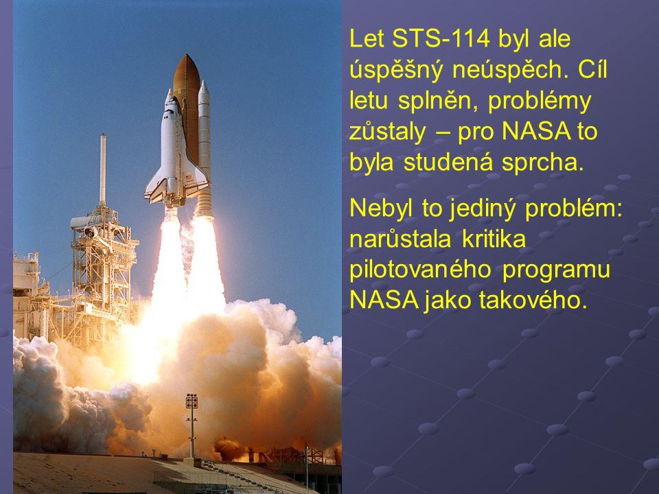Let STS-114 byl ale úspěšný neúspěch