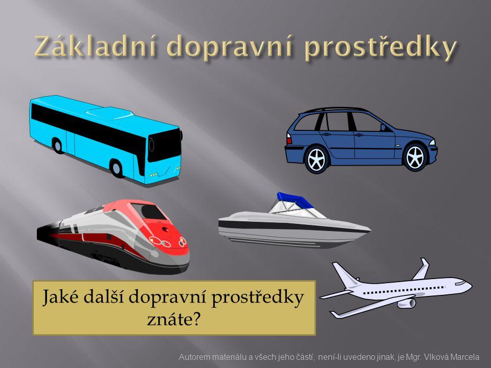 Základní dopravní prostředky