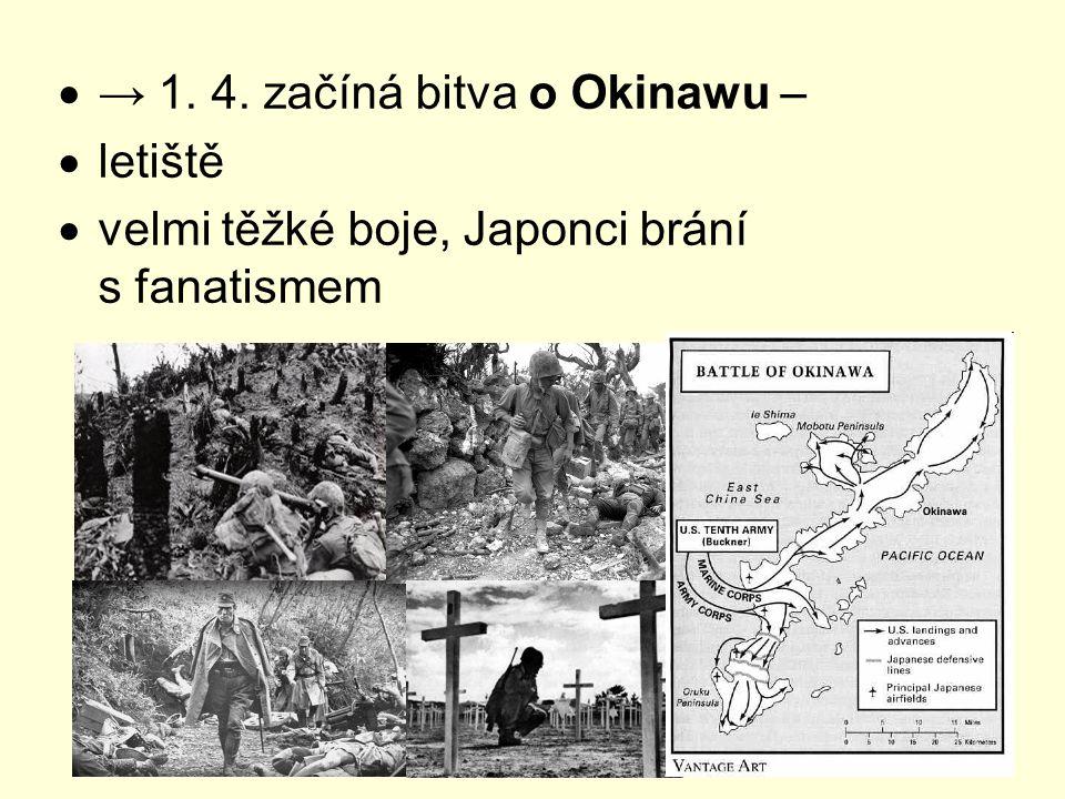 → 1. 4. začíná bitva o Okinawu –