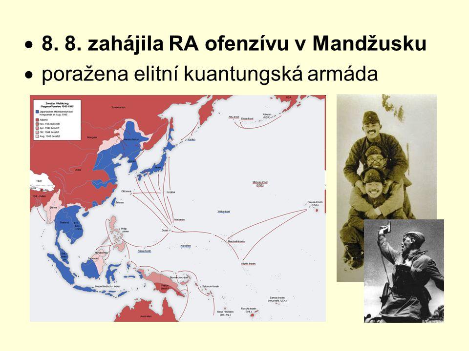 8. 8. zahájila RA ofenzívu v Mandžusku