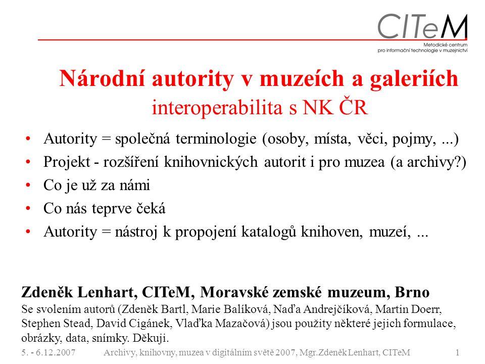 Národní autority v muzeích a galeriích interoperabilita s NK ČR