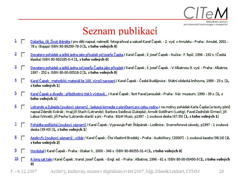 Seznam publikací 5. - 6.12.2007.