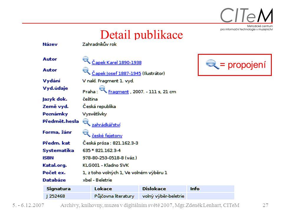Detail publikace = propojení 5. - 6.12.2007