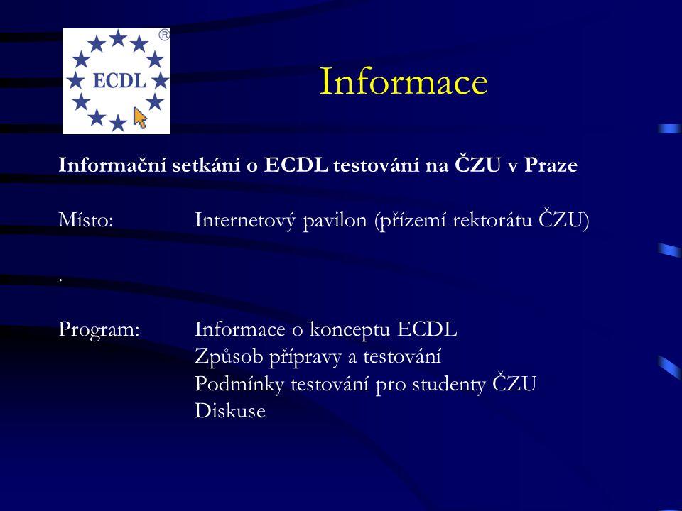 Informace Informační setkání o ECDL testování na ČZU v Praze