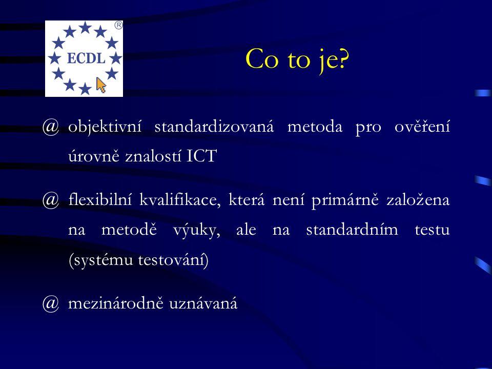 Co to je objektivní standardizovaná metoda pro ověření úrovně znalostí ICT.
