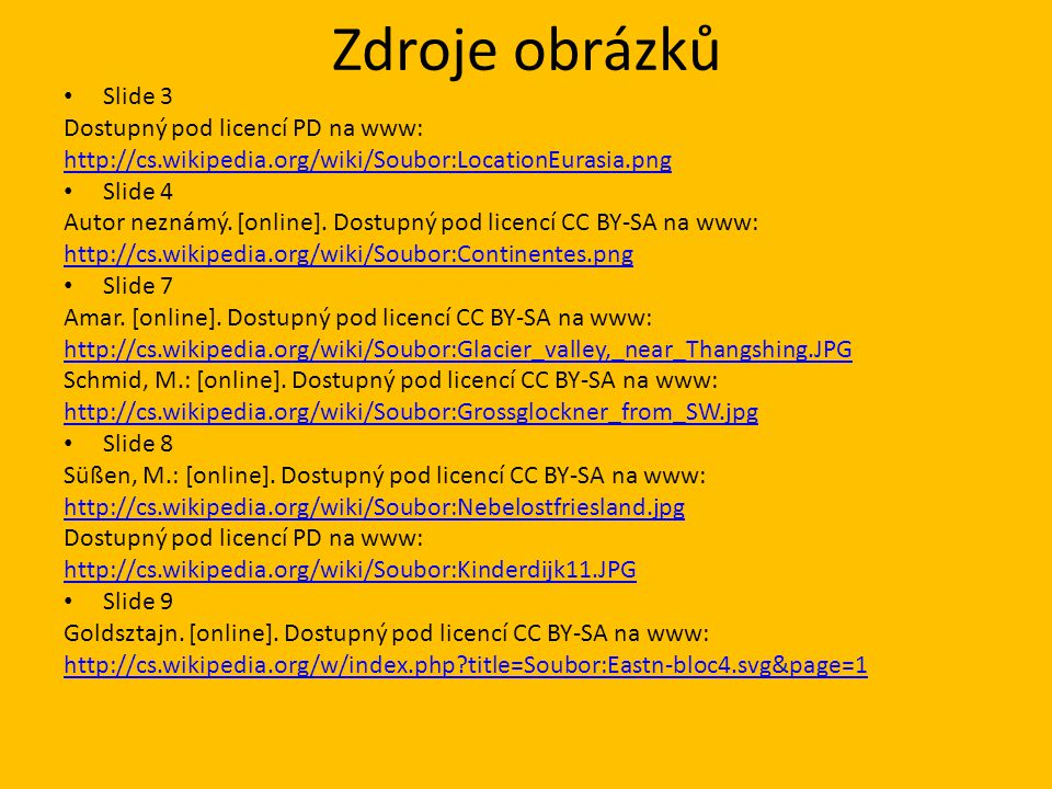 Zdroje obrázků Slide 3 Dostupný pod licencí PD na www: