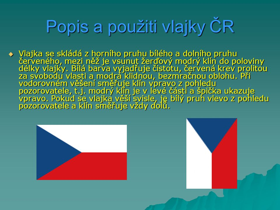 Popis a použiti vlajky ČR