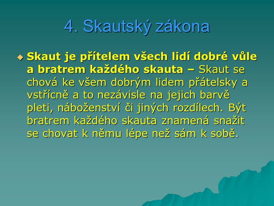 4. Skautský zákona
