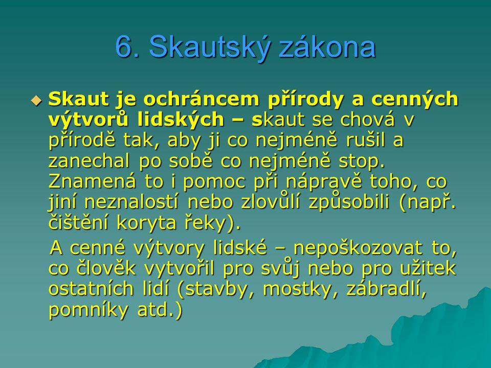 6. Skautský zákona