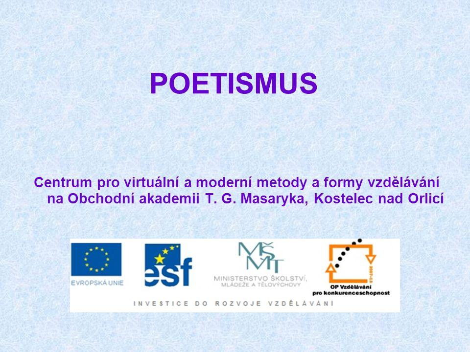 POETISMUS Centrum pro virtuální a moderní metody a formy vzdělávání na Obchodní akademii T.