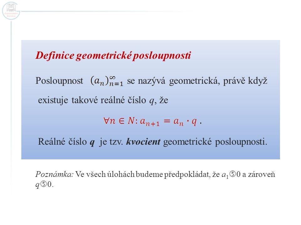 Definice geometrické posloupnosti