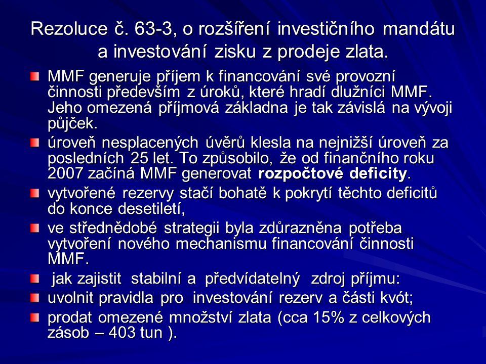 Rezoluce č. 63-3, o rozšíření investičního mandátu a investování zisku z prodeje zlata.