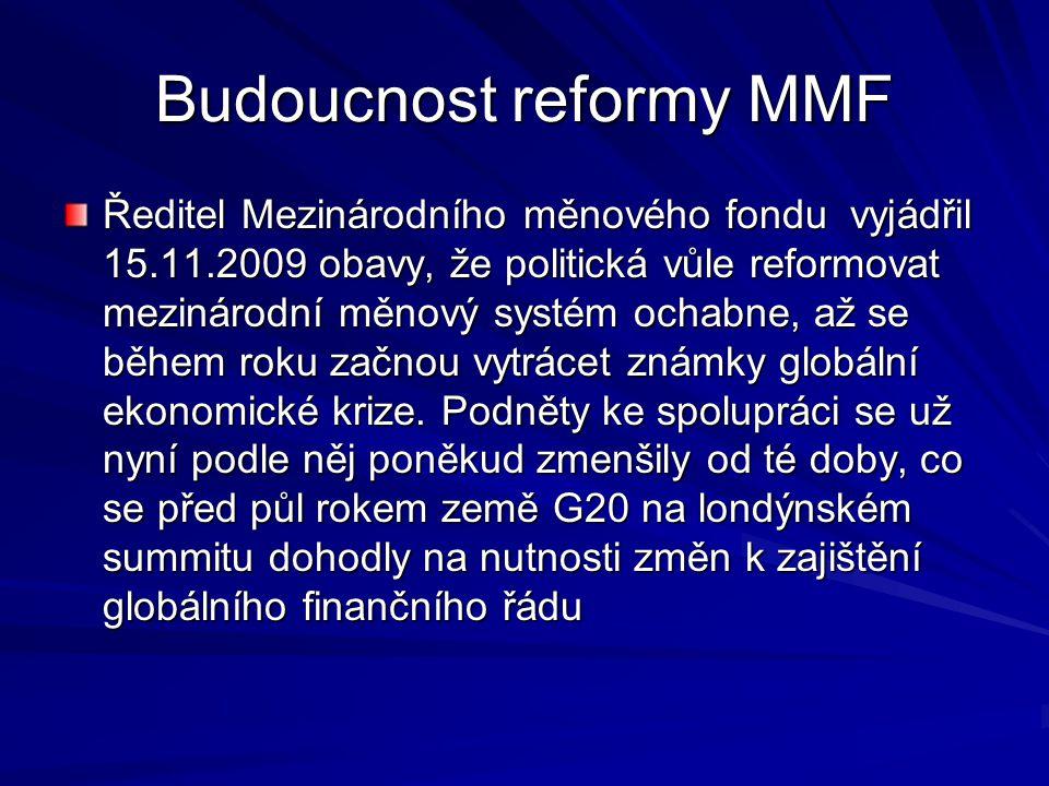 Budoucnost reformy MMF