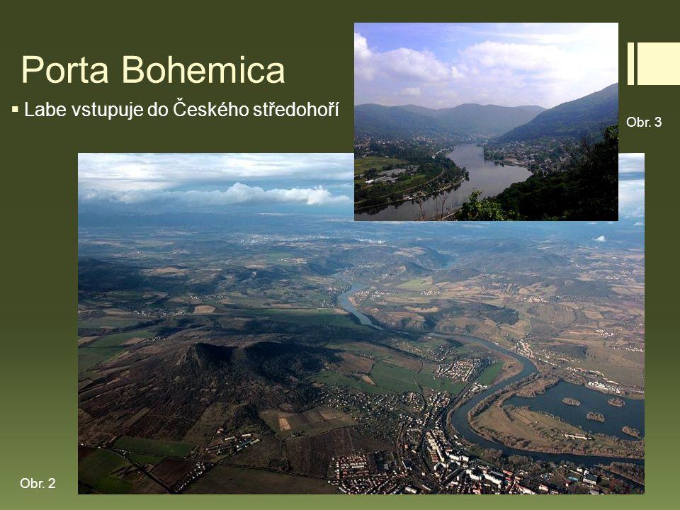 Porta Bohemica Labe vstupuje do Českého středohoří Obr. 3 Obr. 2
