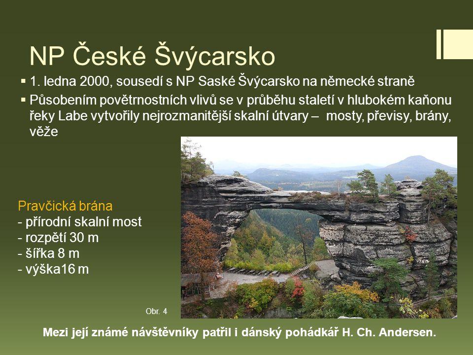 NP České Švýcarsko 1. ledna 2000, sousedí s NP Saské Švýcarsko na německé straně.
