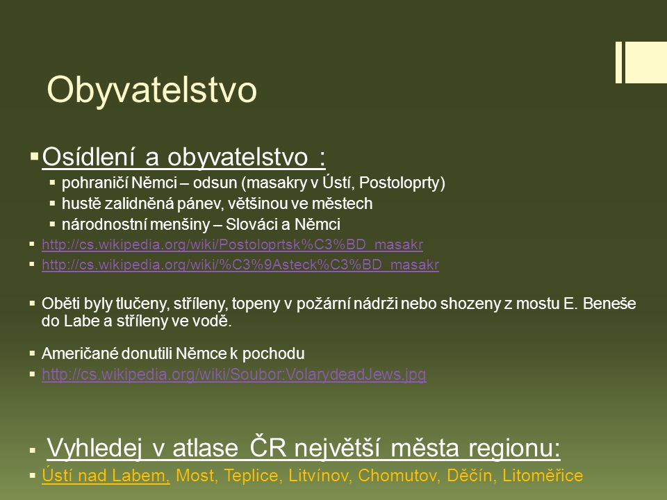Obyvatelstvo Osídlení a obyvatelstvo :