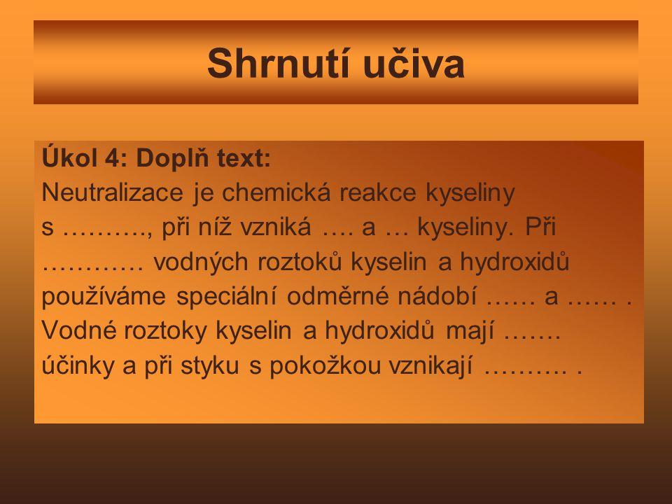 Shrnutí učiva Úkol 4: Doplň text: