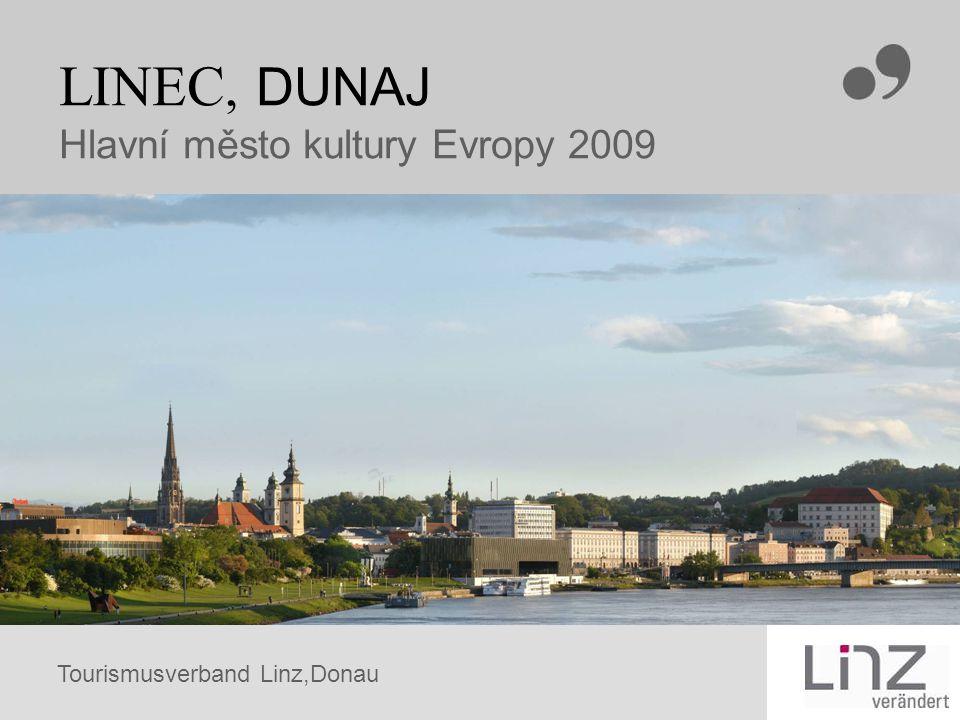 LINEC, DUNAJ Hlavní město kultury Evropy 2009