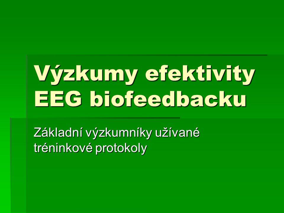 Výzkumy efektivity EEG biofeedbacku