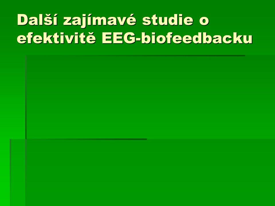 Další zajímavé studie o efektivitě EEG-biofeedbacku