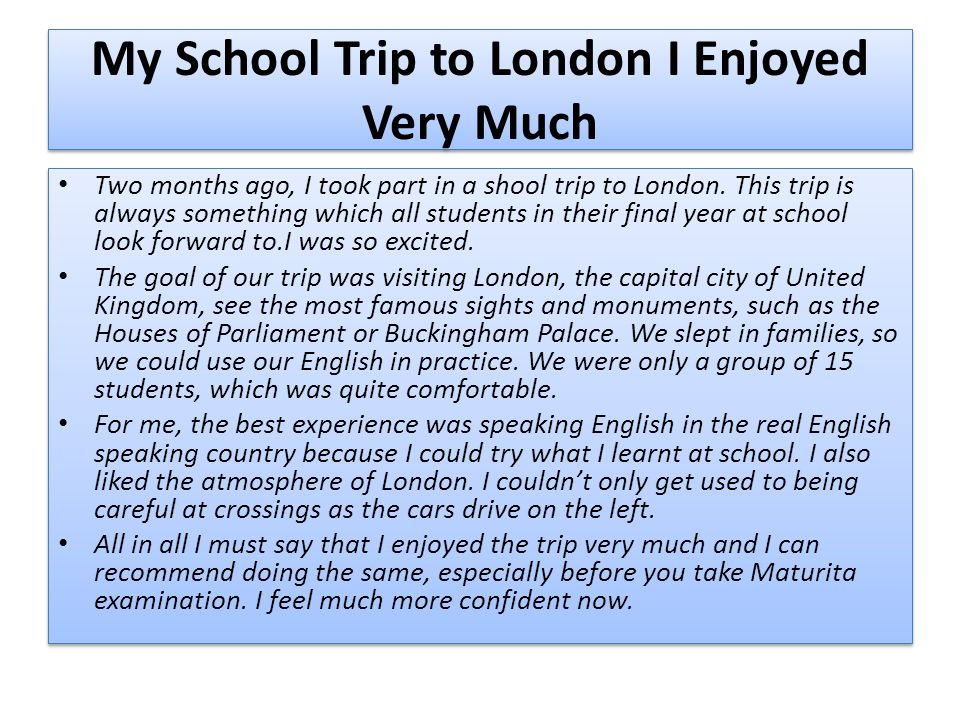 My School Trip to London I Enjoyed Very Much