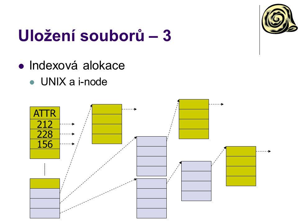 Uložení souborů – 3 Indexová alokace UNIX a i-node ATTR 212 228 156