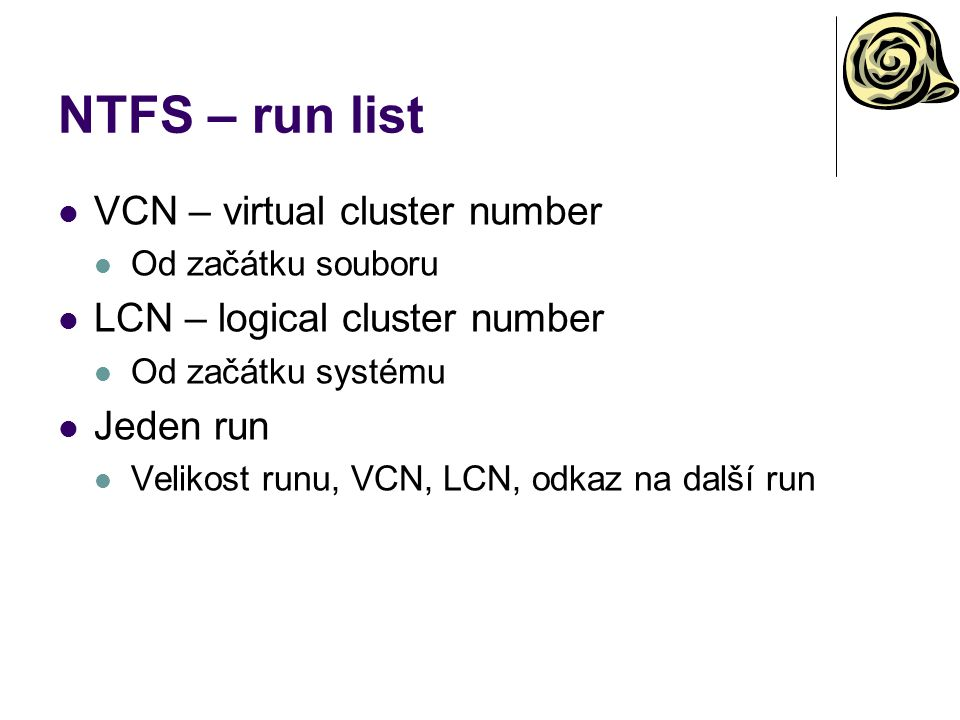 NTFS – run list VCN – virtual cluster number