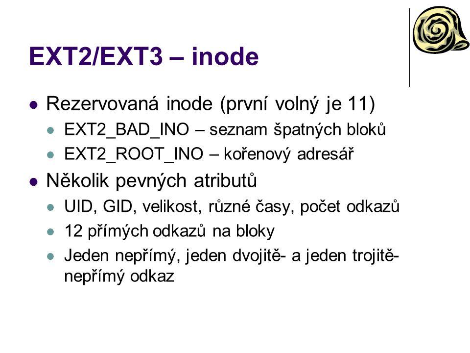 EXT2/EXT3 – inode Rezervovaná inode (první volný je 11)