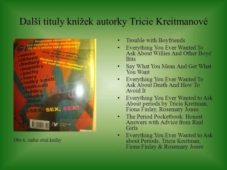 Další tituly knížek autorky Tricie Kreitmanové