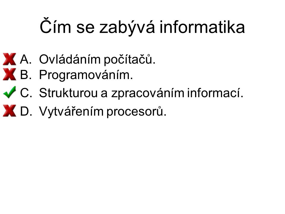Čím se zabývá informatika