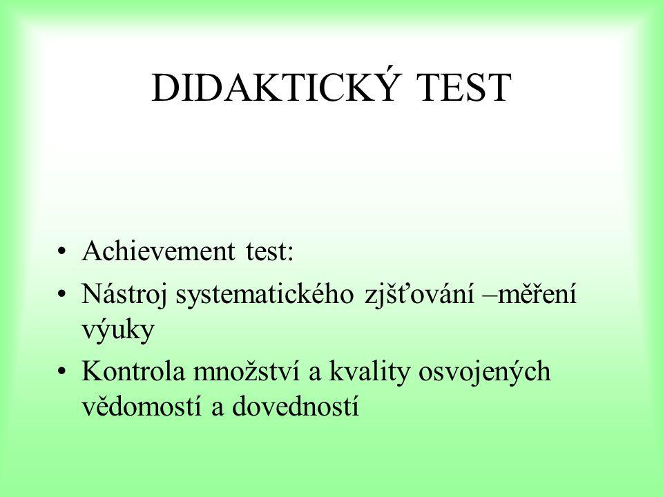 DIDAKTICKÝ TEST Achievement test: