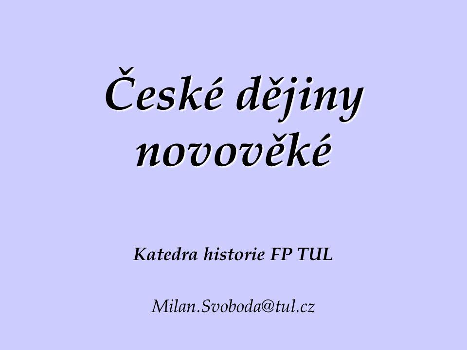 Katedra historie FP TUL Milan.Svoboda@tul.cz