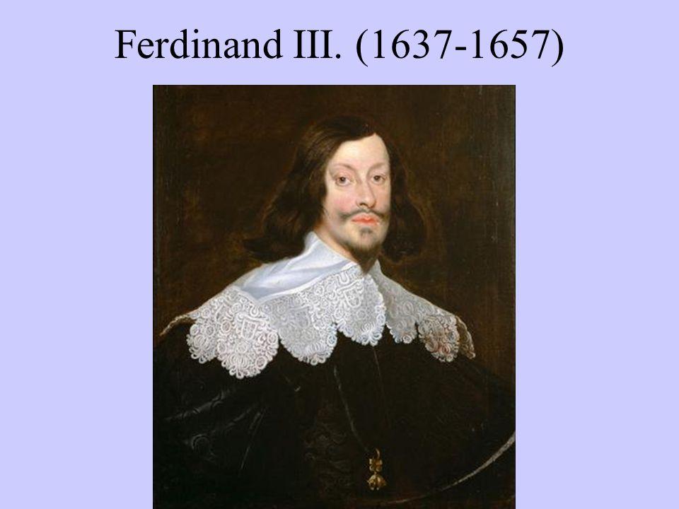 Ferdinand III. (1637-1657)