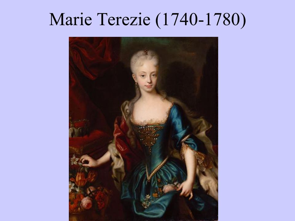 Marie Terezie (1740-1780)