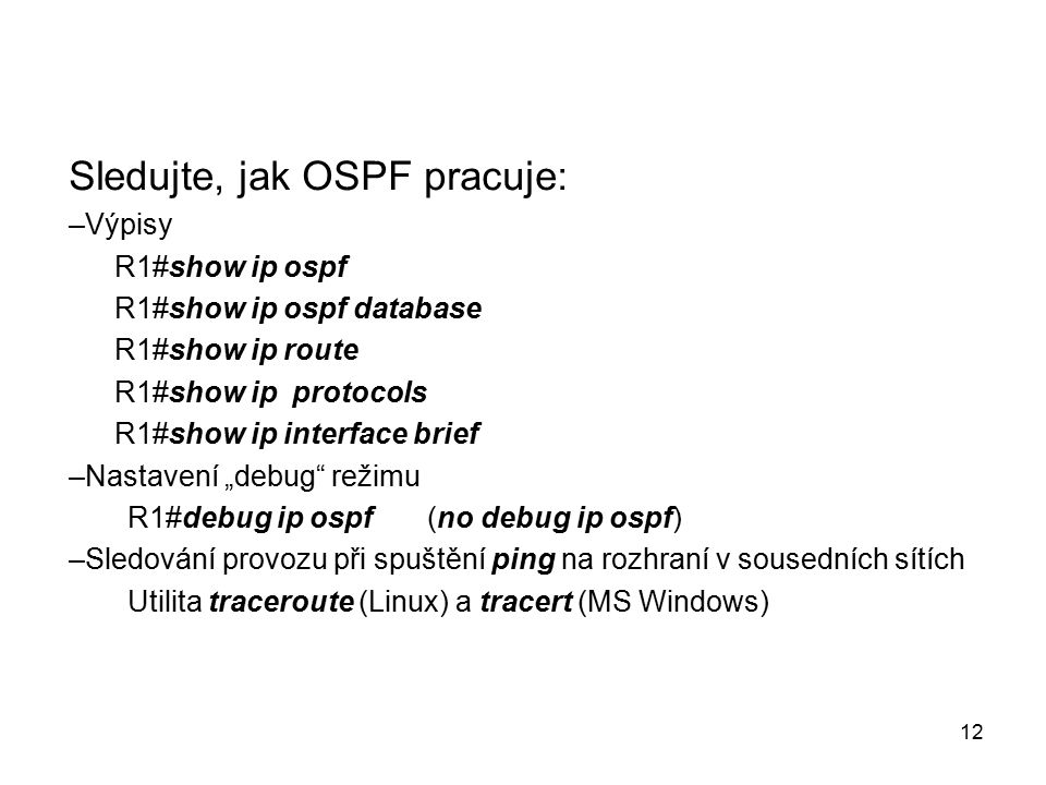 Sledujte, jak OSPF pracuje: