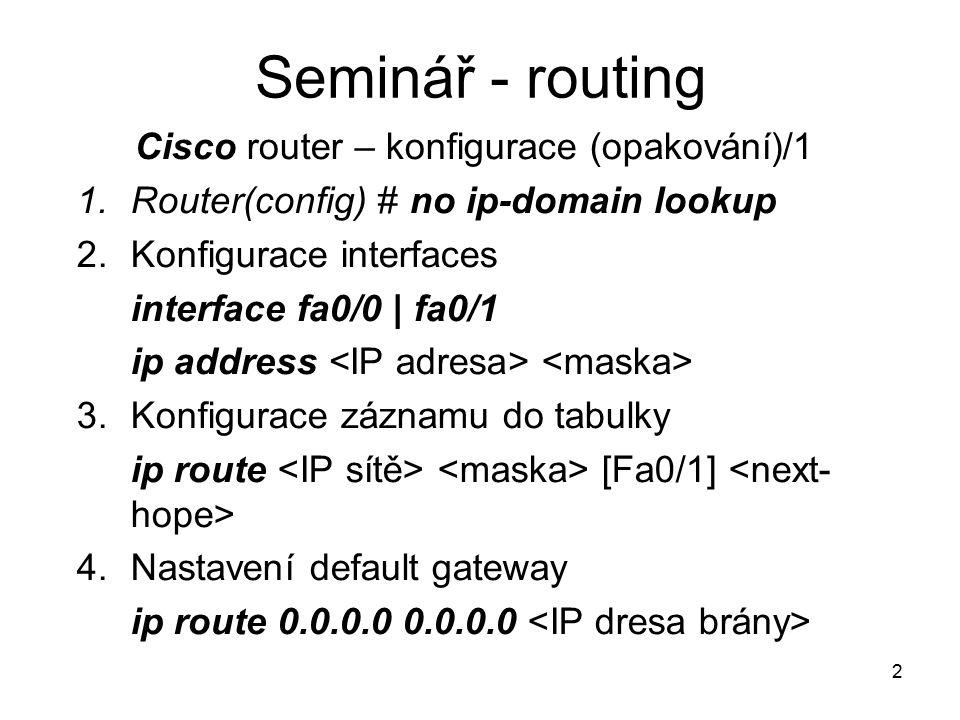 Cisco router – konfigurace (opakování)/1