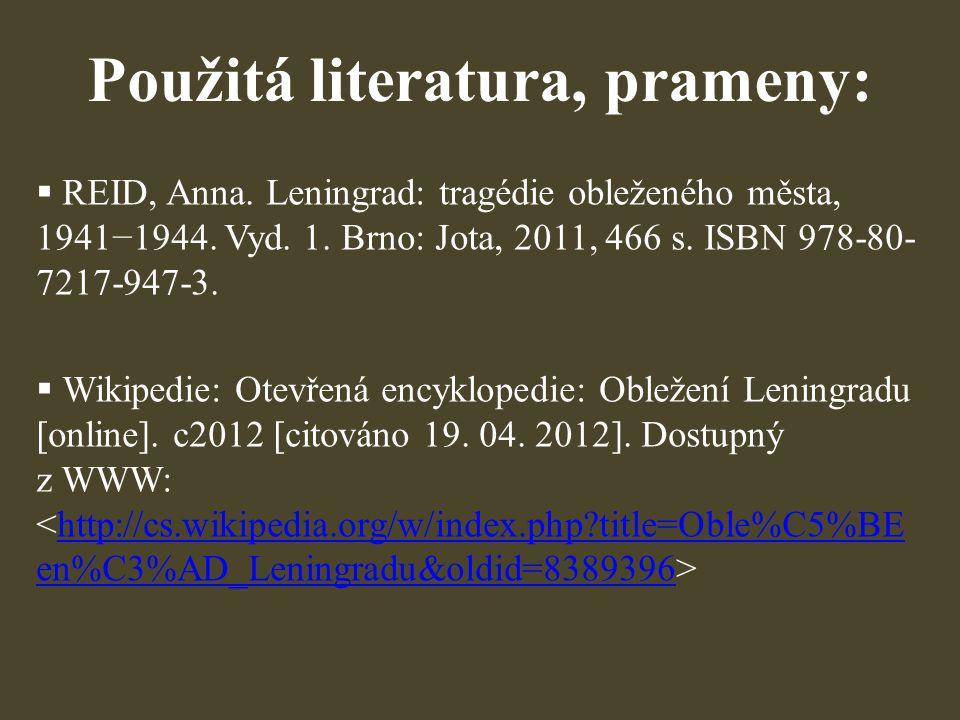 Použitá literatura, prameny: