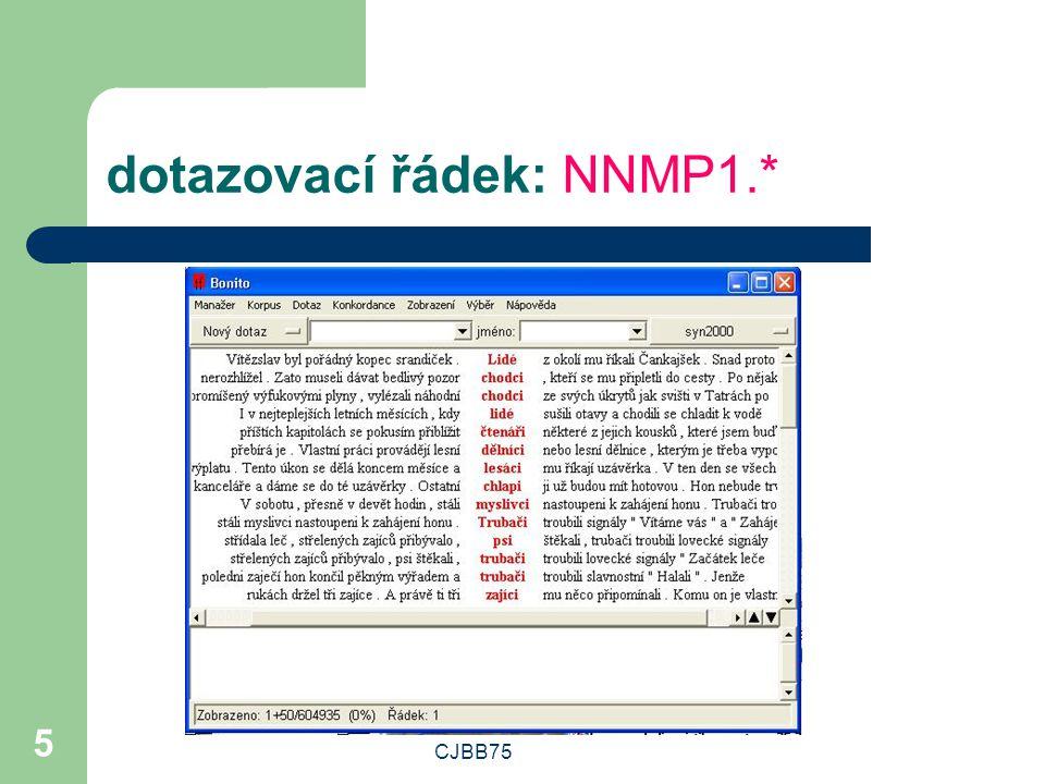 dotazovací řádek: NNMP1.*