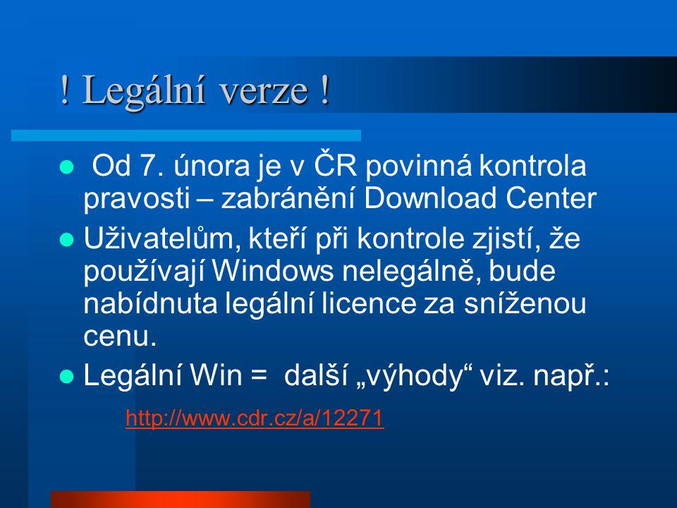! Legální verze ! Od 7. února je v ČR povinná kontrola pravosti – zabránění Download Center.
