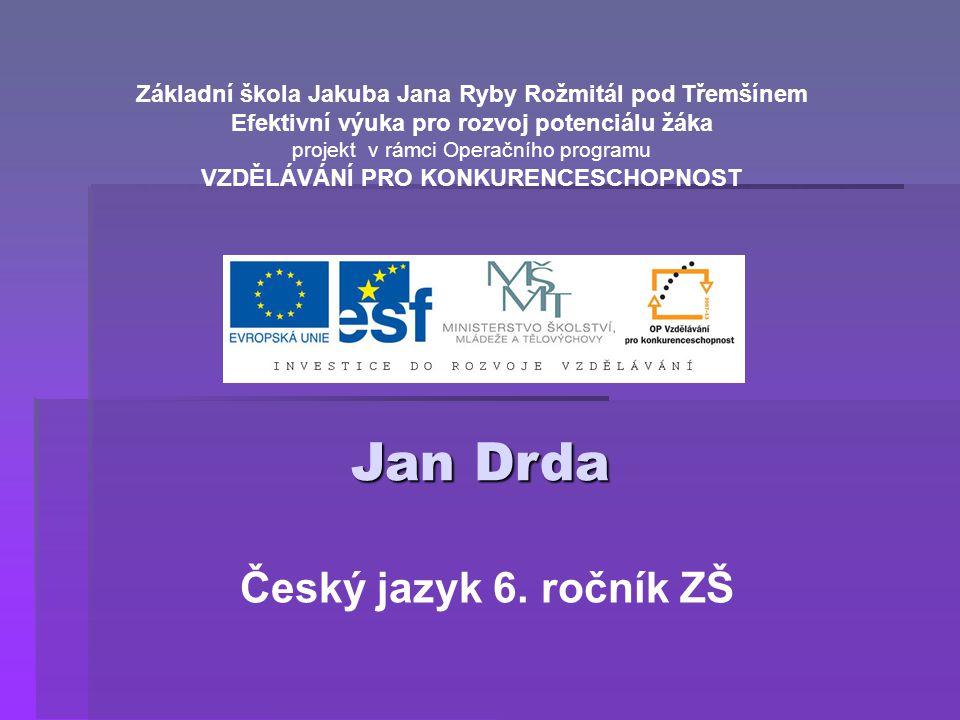 Jan Drda Český jazyk 6. ročník ZŠ